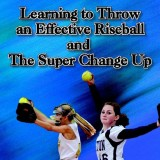 Learning to Throw an Effective Riseball and the Super Change Up