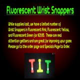 Fluorescent Wrist Snappers