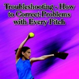 Troubleshooting - How to Correct Problems with Every Pitch